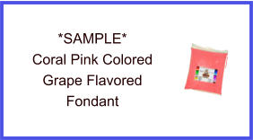 Coral Pink Grape Fondant Sample