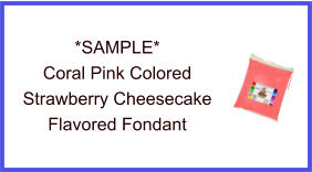 Coral Pink Strawberry Cheesecake Fondant Sample
