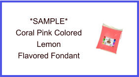 Coral Pink Lemon Fondant Sample