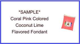 Coral Pink Coconut Lime Fondant Sample