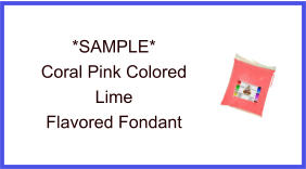 Coral Pink Lime Fondant Sample
